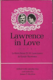 Lawrence in love: Letters to Louie Burrows;