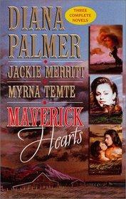 Maverick Hearts : Rogue Stallion/The Widow and the Rodeo Man/Sleeping With the Enemy (Montana Mavericks)