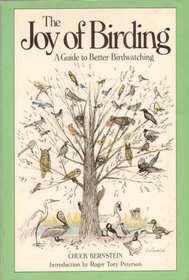 The Joy of Birding: A Guide to Better Bird Watching