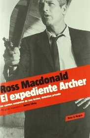 El expediente Archer / The Archer Files (Spanish Edition)