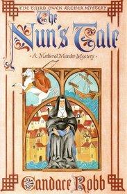 The Nun's Tale: An Owen Archer Mystery