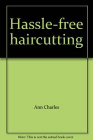 Hassle-free haircutting