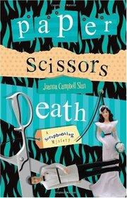 Paper, Scissors, Death (Kiki Lowenstein Scrap-N-Craft, Bk 1)