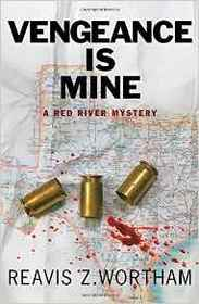Vengeance is Mine: A Red River Mystery (Red River Mysteries)