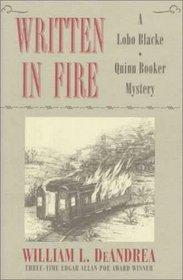 Written in Fire (Lobo Black / Quinn Booker, Bk 1)