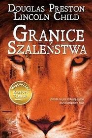 Granice szalenstwa (Fever Dream) (Pendergast, Bk 10) (Polish Edition)