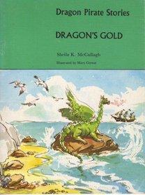 Dragon Pirate Stories: Dragon's Gold A1 (The pirate reading scheme)