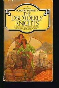 The Disorderly Knights (Lymond Chronicle, Bk 3)