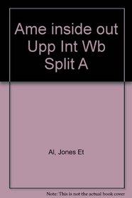 American Inside Out: Workbook (Upper Intermediate), Split A