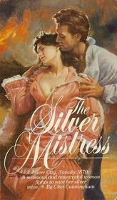 The Silver Mistress (Agent Brad Spear, Bk 2)