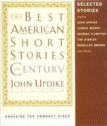 The Best American Short Stories of the Century (Audio CD) (Unabridged)