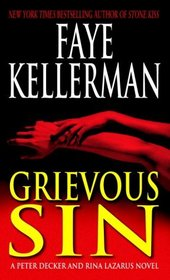 Grievous Sin (Peter Decker, Rina Lazarus #6)