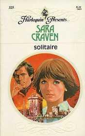 Solitaire (Harlequin Presents #  325  )