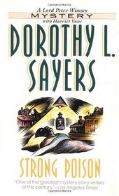 Strong Poison (Lord Peter Wimsey, Bk 6)