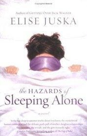 The Hazards of Sleeping Alone