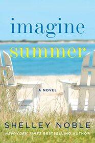 Imagine Summer: A Novel
