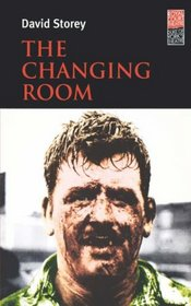 The Changing Room (Royal Court Writers Series)