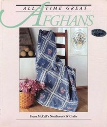 All-Time Great Afghans: 50 Projects to Crochet and Knit