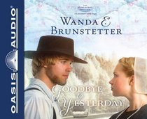 Goodbye to Yesterday (The Discovery - A Lancaster County Saga)