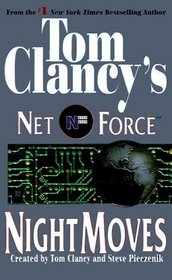Night Moves (Net Force, Bk 3)