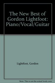 The New Best of Gordon Lightfoot (The New Best of... series)
