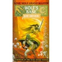 Wolf's Bane: Lone Wolf #19