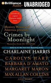 Crimes by Moonlight: Mysteries from the Dark Side (Audio CD) (Unabridged)