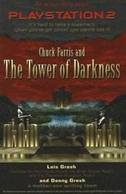 Chuck Farris and The Tower of Darkness: An Action Story about Playstation 2