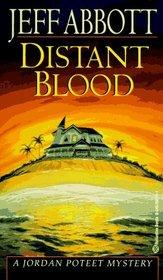 Distant Blood (Jordan Poteet, Bk 4)
