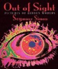 Out of Sight: Pictures of Hidden World