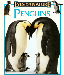 Penguins (Eyes on Nature Series)