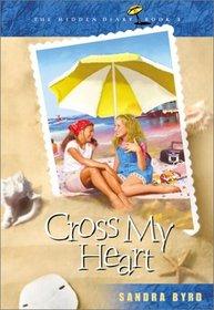 Cross My Heart (Hidden Diary, Bk 1)