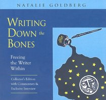 Writing Down the Bones - Freeing the Writer Within (Collector's Edition)