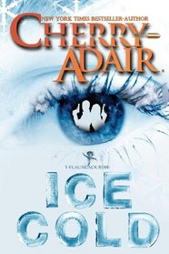 Ice Cold (Black Rose, Bk 3) (T-FLAC, Bk 15)