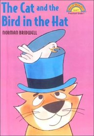 Cat and the Bird in the Hat (Hello Reader)