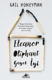 Eleanor Oliphant Gayet Iyi (Eleanor Oliphant is Completely Fine) (Turkish Edition)