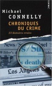 Chroniques Du Crime. 23 Histoires Vraies (Crime Beat) (French Edition)
