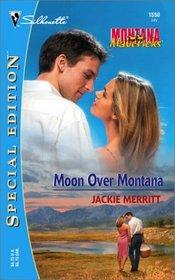 Moon Over Montana  (Montana Mavericks) (Silhouette Special Edition, No 1550)