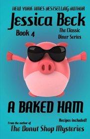 A Baked Ham (Classic Diner, Bk 4)