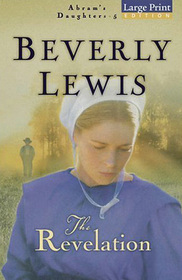 The Revelation (Abram's Daughters, Bk 5) (Large Print)