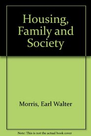 Housing, Family and Society