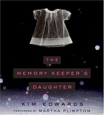 The Memory Keeper's Daughter (Audio CD) (Abridged)