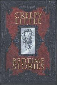 Madame M Presents Creepy Little Bedtime Stories