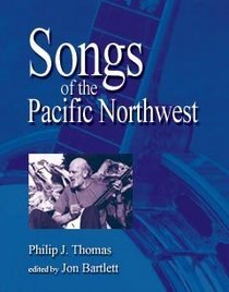 Songs of the Pacific Northwest, 2nd Edition