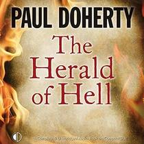 The Herald of Hell (Sorrowful Mysteries of Brother Athelstan, Bk 15) (Audio CD) (Unabridged)