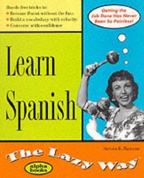 Learn Spanish (The Lazy Way Series)