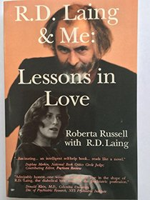 R.D. Laing and Me: Lessons in Love