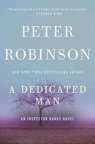 A Dedicated Man: An Inspector Banks Novel (Inspector Banks Novels)