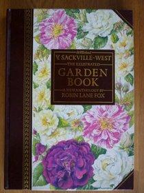V. SACKVILLE-WEST:  THE ILLUSTRATED GARDEN BOOK:  A NEW ANTHOLOGY
