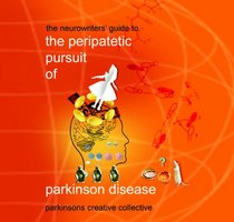 The Peripatetic Pursuit of Parkinson Disease
